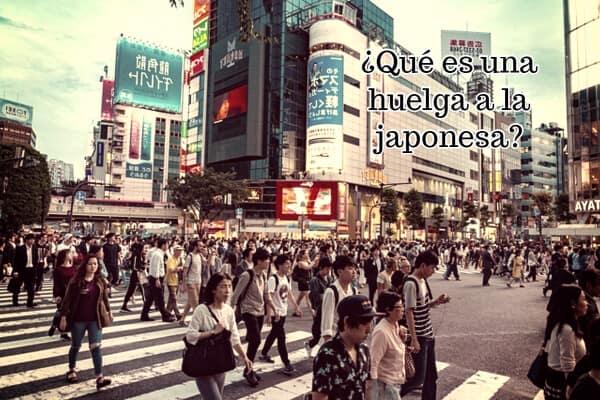 ¿Qué es una huelga a la japonesa?