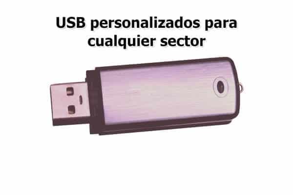 USB personalizados para cualquier sector